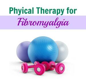 Fibromyalgia Physical Therapy