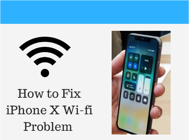 How to Fix Wi-fi Problem in iPhone X (7 Methods)