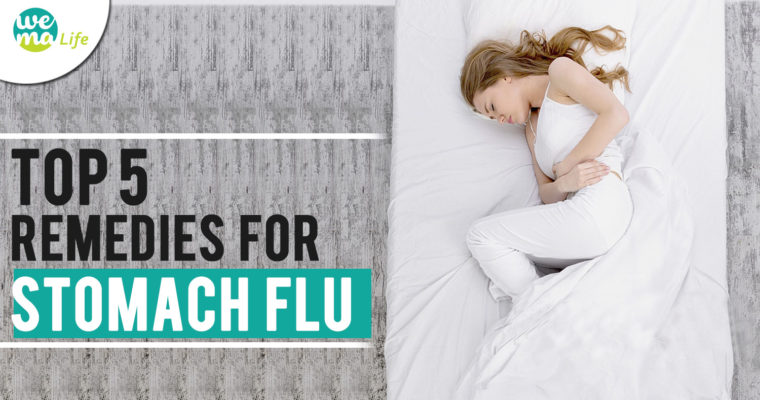 Top 5 Remedies for Stomach Flu