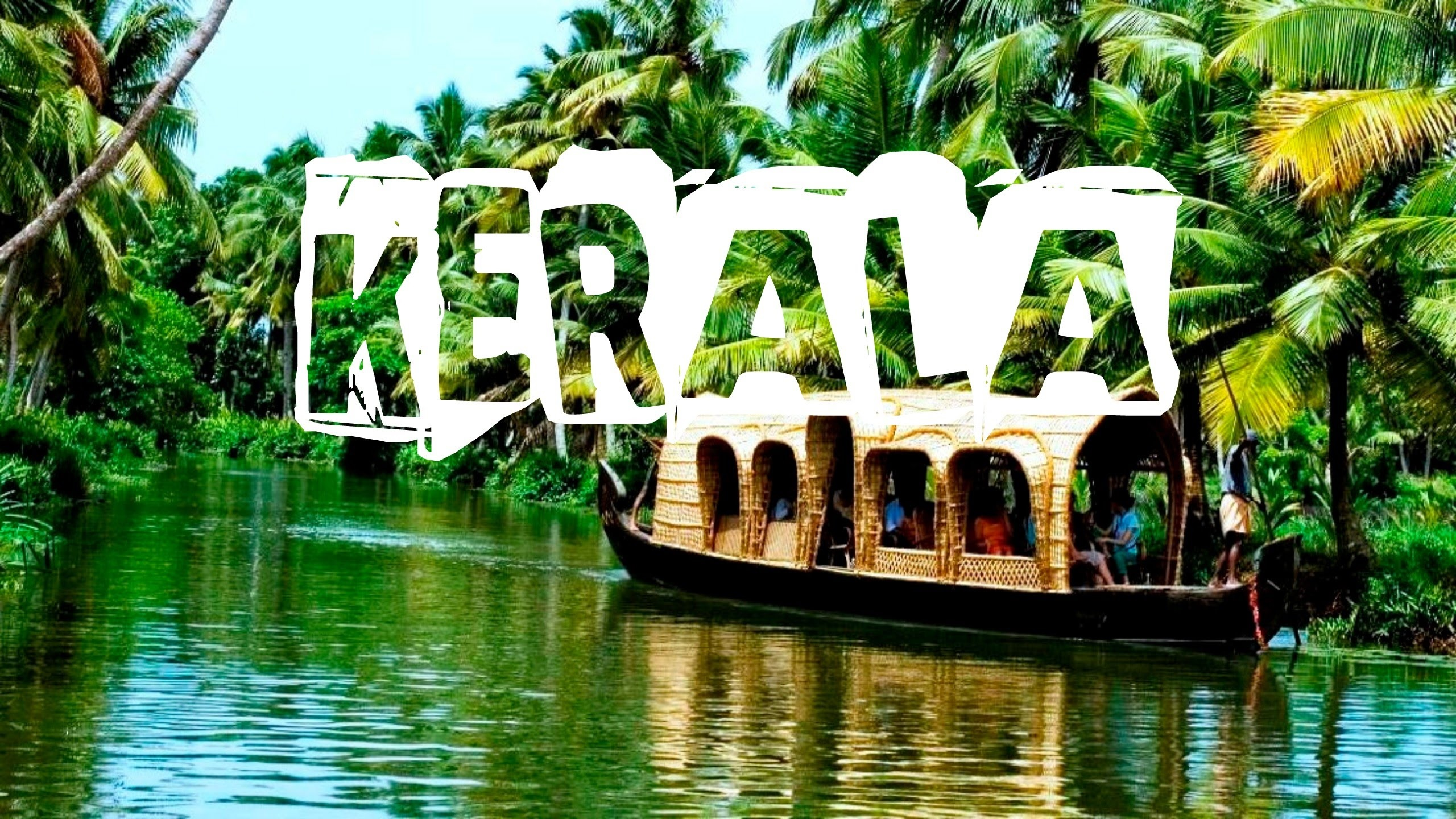 Why You Must Visit God's Own Country- Kerala?