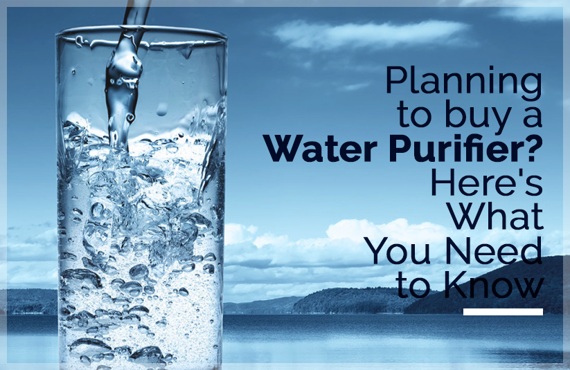 Water Purifier: Know its Significance