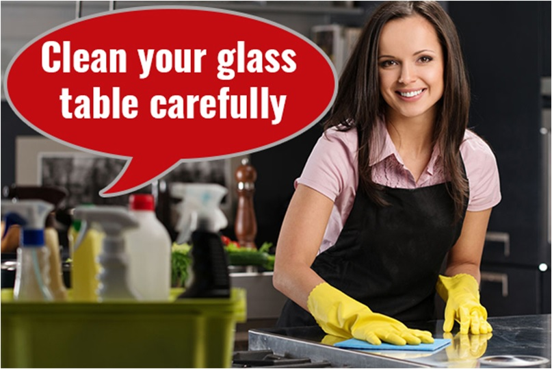 Clean Your Glass Table Carefully