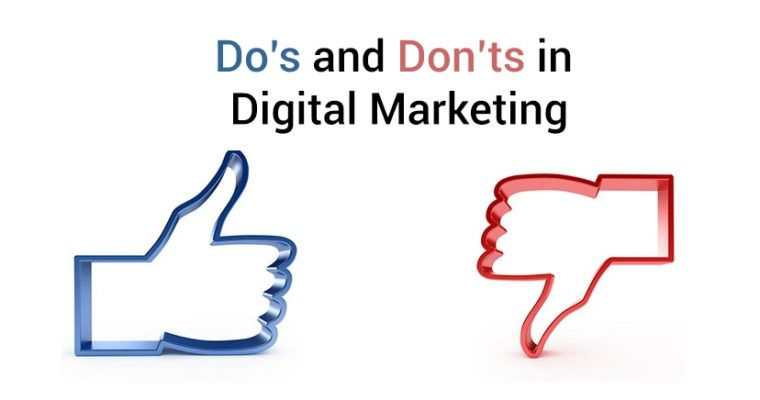Do's and Don'ts of Digital Marketing to Consider in 2019