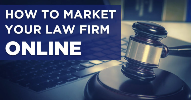 Online Marketing Strategies 2019 For The Best Corporate Law Firms